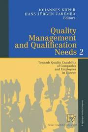 Quality Management and Qualification Needs 2