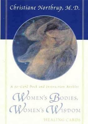 Women's Bodies, Women's Wisdom Healing Cards by Christiane Northrup