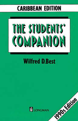 The Student's Companion by Wilfred D. Best