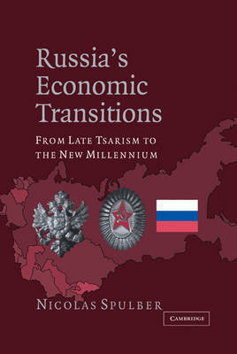 Russia's Economic Transitions by Nicolas Spulber