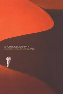 Sports Geography by J Bale