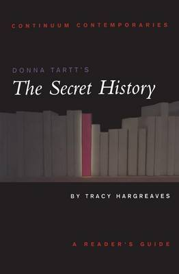 "Donna Tartt's ""The Secret History"" by Tracy Hargreaves"