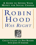 Robin Hood Was Right by Chuck Collins