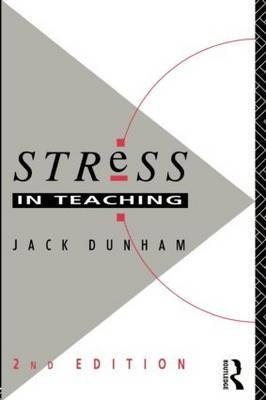 Stress in Teaching by Jack Dunham image