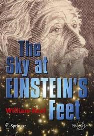 The Sky at Einstein's Feet by William C Keel