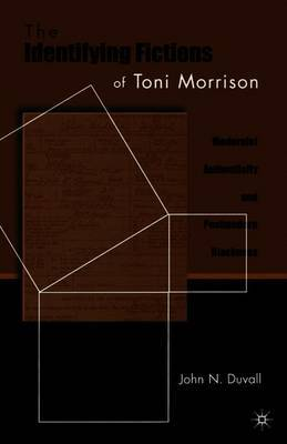 The Identifying Fictions of Toni Morrison by John Duvall image