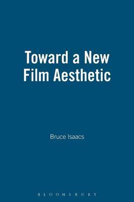 Toward a New Film Aesthetic by Bruce Isaacs image