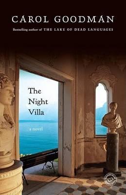 The Night Villa by Carol Goodman image