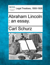 Abraham Lincoln by Carl Schurz image