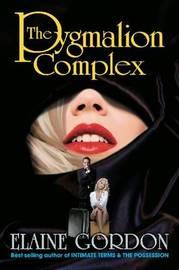 The Pygmalion Complex by Elaine H. Gordon image