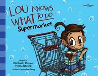 Lou Knows What to Do: Supermarket by Kimberly Tice image