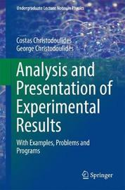 Analysis and Presentation of Experimental Results by Costas Christodoulides