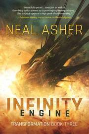 Infinity Engine by Neal Asher
