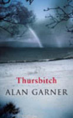 Thursbitch by Alan Garner image