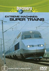 Extreme Machines - Super Trains on DVD