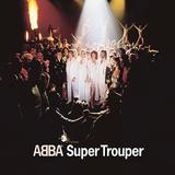 Super Trouper [Remaster] by ABBA