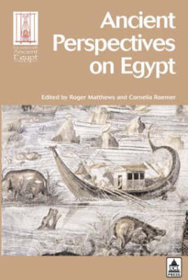 Ancient Perspectives on Egypt by Peter J. Ucko