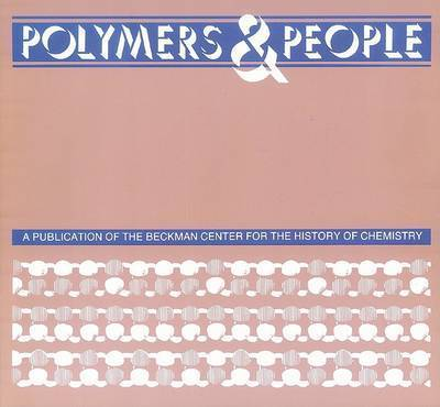 Polymers and People: An Informal History by Eric Elliott