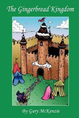 The Gingerbread Kingdom by Gary McKenzie image