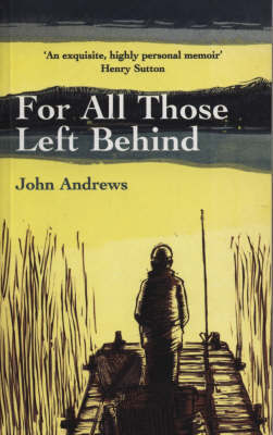 For All Those Left Behind by John Andrews image