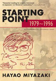Starting Point: 1979-1996 (paperback) by Hayao Miyazaki