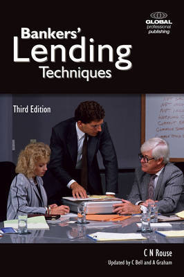 Bankers' Lending Techniques by Nick Rouse image