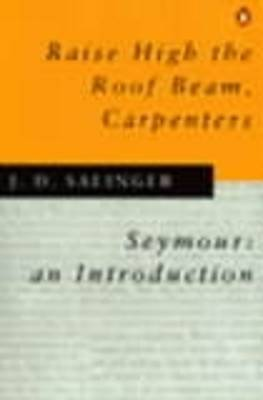 Raise High the Roof Beam, Carpenters by J.D. Salinger image