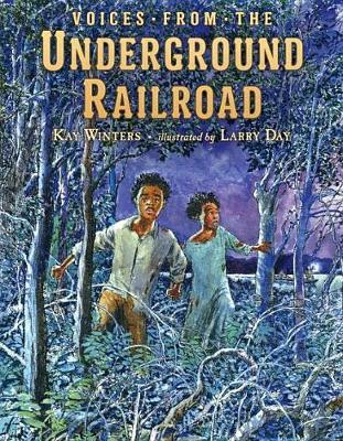 Voices from the Underground Railroad by Kay Winters image