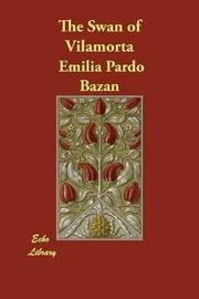 The Swan of Vilamorta by Emilia Pardo Bazan