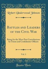 Battles and Leaders of the Civil War, Vol. 3 by Robert Underwood Johnson image