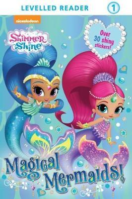 Shimmer & Shine Reader Magical Mermaids