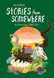 Stories from Somewhere by Ian Burns image