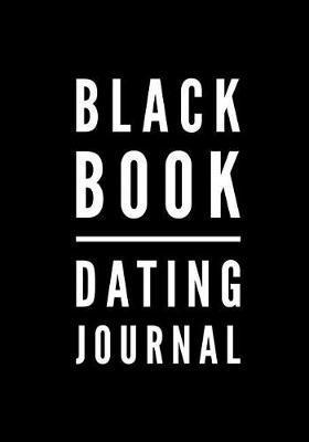 Black Book Dating Journal by Beloved Press