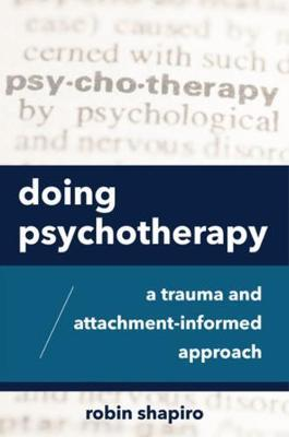 Doing Psychotherapy by Robin Shapiro