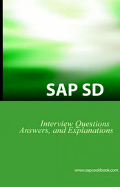 SAP SD Interview Questions, Answers, and Explanations by Jim Stewart