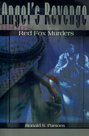 Angel's Revenge: Red Fox Murders by Ronald S. Parsons image