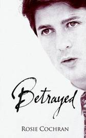 Betrayed by Rosie Cochran image