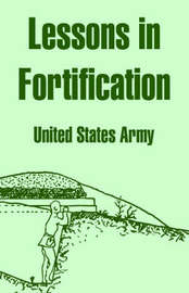 Lessons in Fortification by United States Army image