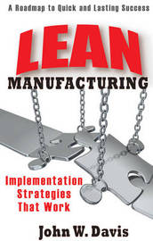 Implementing Lean Manufacturing by John , W. Davis image