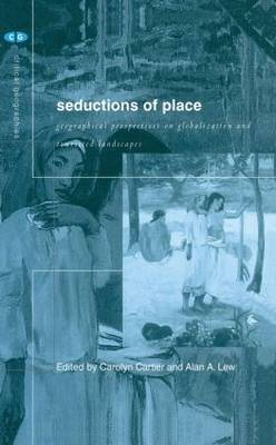 Seductions of Place by Alan A. Lew