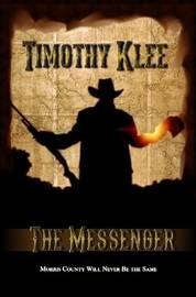 The Messenger by Timothy Klee