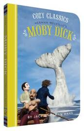 Cozy Classics: Moby Dick by Holman Wang