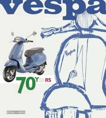 Vespa 70 Years by Max Haynes