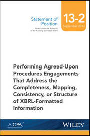 SOP 13-2 Performing Agreed-Upon Procedures Engagements -XBRL-Formatted Information by Aicpa