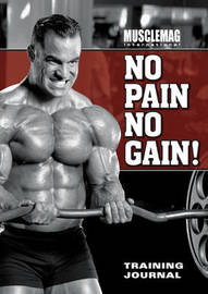 """MuscleMag International's"" No Pain No Gain Training Journal by Musclemag International image"