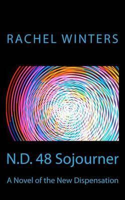 N.D. 48 Sojourner by Rachel Winters