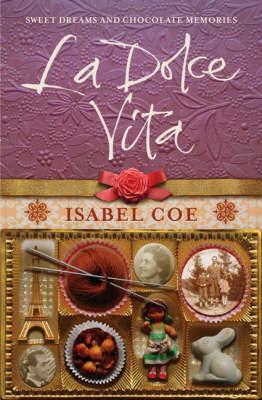 La Dolce Vita by Isabel Coe image