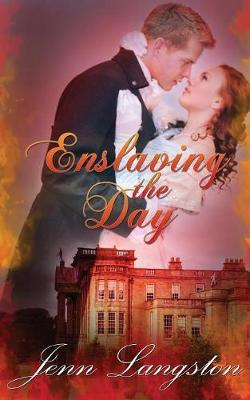 Enslaving the Day by Jenn Langston
