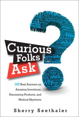 Curious Folks Ask by Sherry Seethaler image