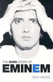 Dark Story of Eminem by Nick Hasted image